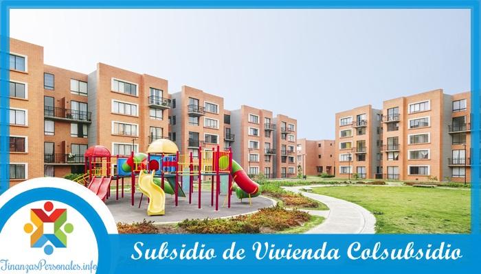 Subsidio de Vivienda Colsubsidio